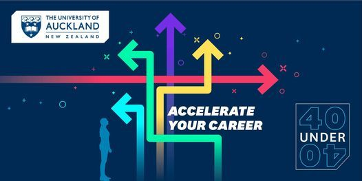 40 under 40 - Accelerate your career | University of Auckland